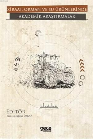 Ziraat, Orman Ve Su Ürünlerinde Akademik Araştırmalar