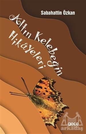 Altın Kelebeğin Hikayeleri