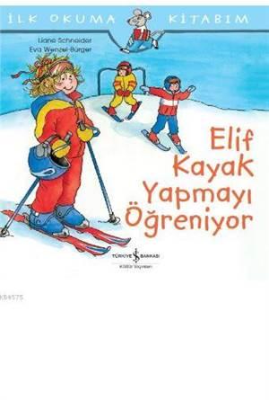 Elif Kayak Yapmayı ...