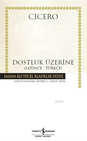 Dostluk Üzerine; Latince-Türkçe
