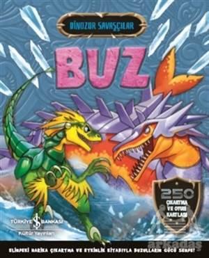 Buz - Dinozor Savaşçılar
