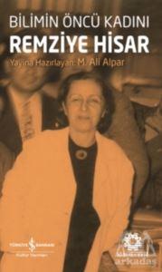 Bilimin Öncü <br/>Kadını Remziy ...
