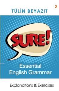 Sure! Essential English Grammar; Explanations & Exercises