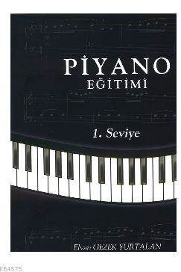Piyano Eğitimi; 1.Seviye