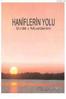 Haniflerin Yolu; Sırât-I Mustâkîm