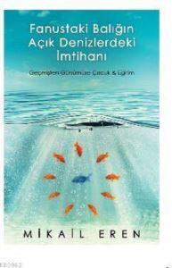 Fanustaki Balığın Açık Denizlerdeki İmtihanı; Geçmişten Günümüze Çocuk Ve Eğitim