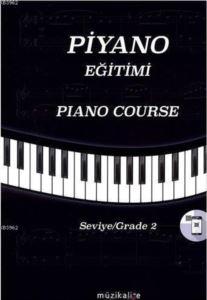 Piyano Eğitimi; Pıano Course Seviye-Grade 2