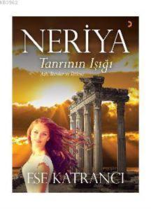 Neriya; Tanrının Işığı