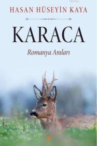 Karaca; Romanya Anıları