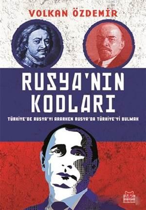 Rusya'nın <br/>Kodları; Türk ...