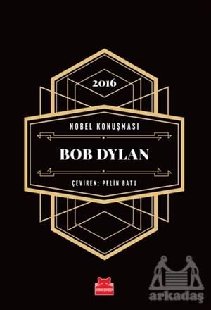 Nobel Konuşması - Bob Dylan
