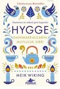 HYGEE Danimarkalıların Mutluluk Sırrı
