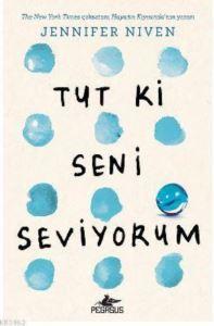 Tut Ki Seni Seviyorum
