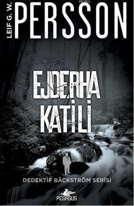 Ejderha Katili; Dedektif Bäckström Serisi - 2