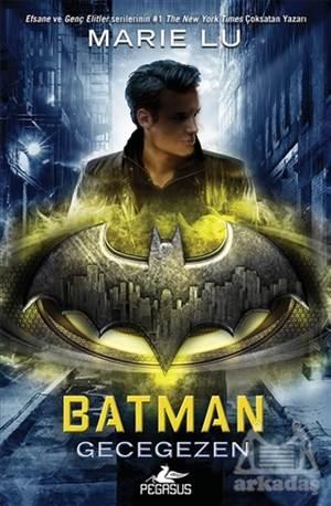 Batman: Gecegezen  ...