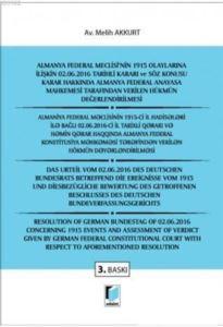 Almanya Federal Meclisi'nin 1915 Olaylarına İlişkin 02. 06. 2016 Tarihli Kararı Ve Söz Konusu Karar Hakkında Almanya Federal Anayasa Mahkemesi Tarafından Verilen Hükmün Değerlendirilmesi