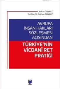 Avrupa İnsan Hakları Sözleşmesi Açısından Türkiye'nin Vicdani Ret Pratiği