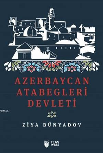 Azerbaycan Atabeğleri Devleti
