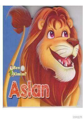 Ben Kimim? - Aslan
