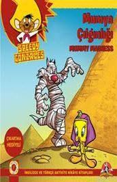 Mumya Çılgınlığı - Speedy Gonzales; İngilizce Ve Türkçe Aktivite Hikaye Kitapları