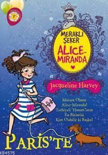 Meraklı Şeker Alice Miranda Paris'te