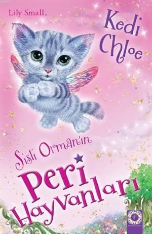 Sisli Orman'ın Peri Hayvanları - Kedi Chloe