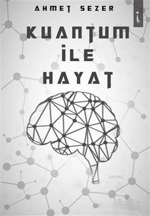 Kuantum İle Hayat