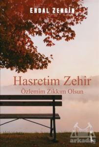 Hasretim Zehir Özl ...