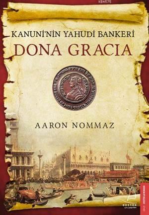 Kanuninin Yahudi Bankeri: Dona Gracia