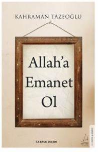 Allah'a Emanet Ol