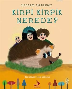 Kirpi Kirpik Nerede?
