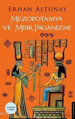 Mezopotamya Ve Mısır Paganizmi