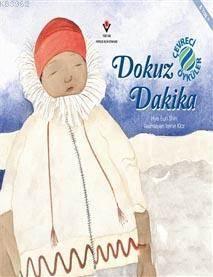 Dokuz Dakika - Çevreci Öyküler