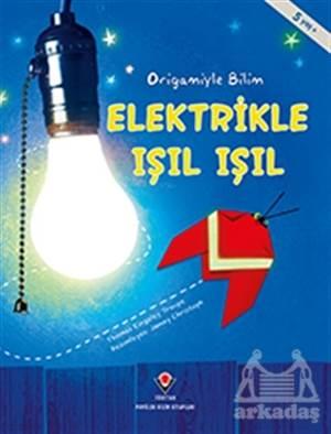 Elektrikle Işıl Iş ...