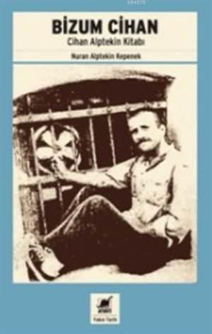 Bizum Cihan; Cihan Alptekin Kitabı