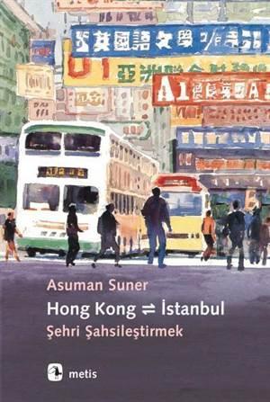 Hong Kong İstanbul Şehri Şahsileştirmek