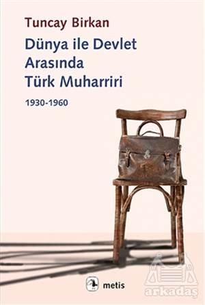 Dünya İle Devlet <br/>Arasında Türk ...