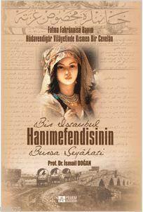 Bir İstanbul Hanımefendisinin Bursa Seyahati