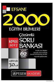 2017 KPSS Eğitim Bilimleri Çözümlü Efsane 2000 Soru Bankası