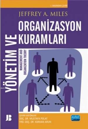 Yönetim Ve Organizasyon Kuramları; Management And Organization Theory