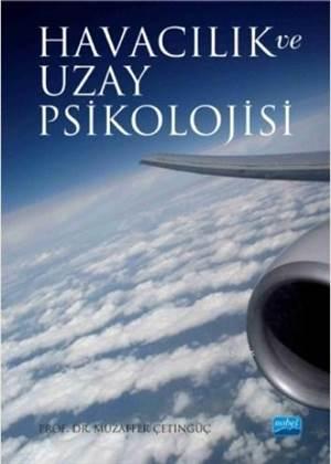 Havacılık Ve Uzay Psikolojisi
