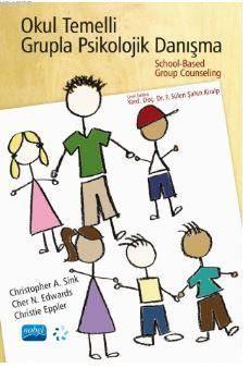 Okul Temelli Grupla Psikolojik Danışma