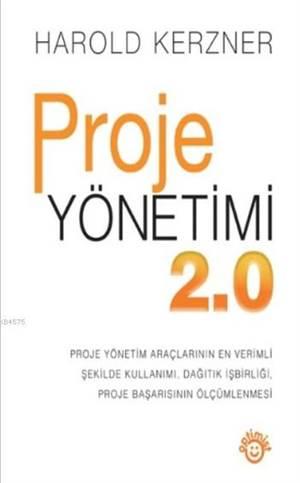 Proje Yönetimi 2.0 ...