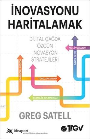 İnovasyonu Haritalamak; Dijital Çağda Özgün İnovasyon Stratejileri