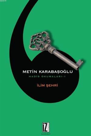 İlim Şehri; Hadis Okumaları-1