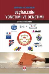 Dünyada Ve Türkiyede Seçimlerin Yön.Ve Denetimi