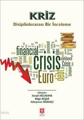 Kriz Disiplinlerarası Bir İnceleme