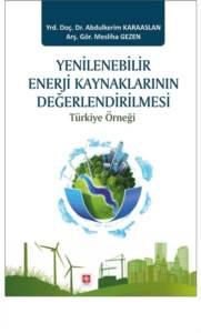 Yenilenebilir Enerji Kaynaklarının Değerlendirilme