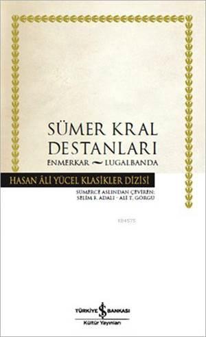 Sümer Kral Destanl ...