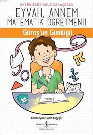 Eyvah, Annem Matematik Öğretmeni